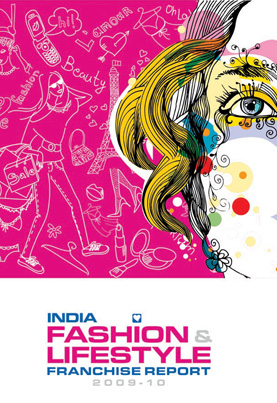 India - Fashion & lifestyle Franchise Report - 2009-10