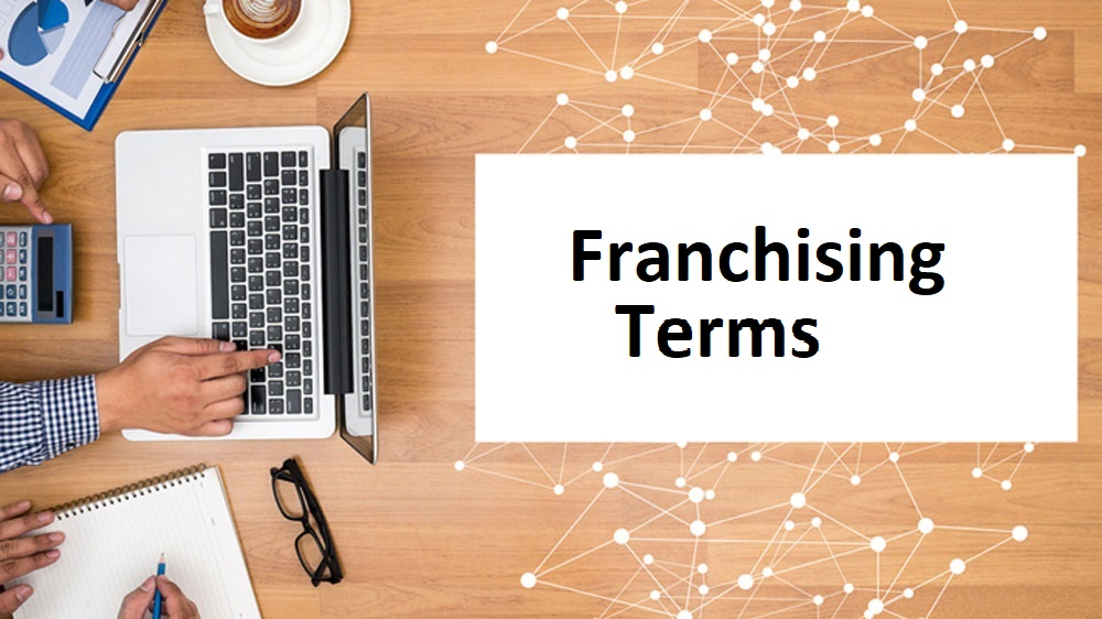 These are the Most Commonly Used Franchise Terms