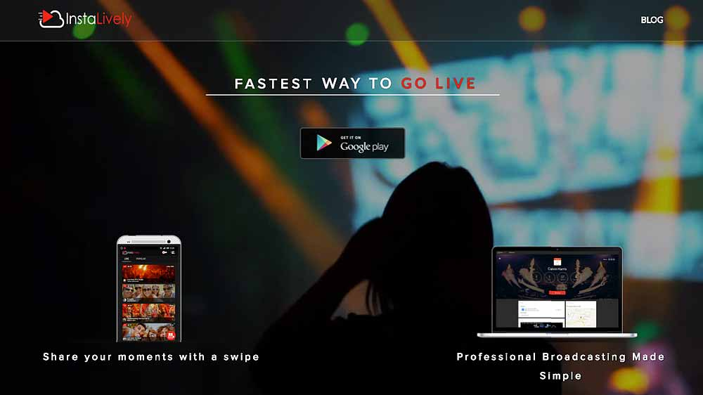InstaLively launches android mobile live streaming app
