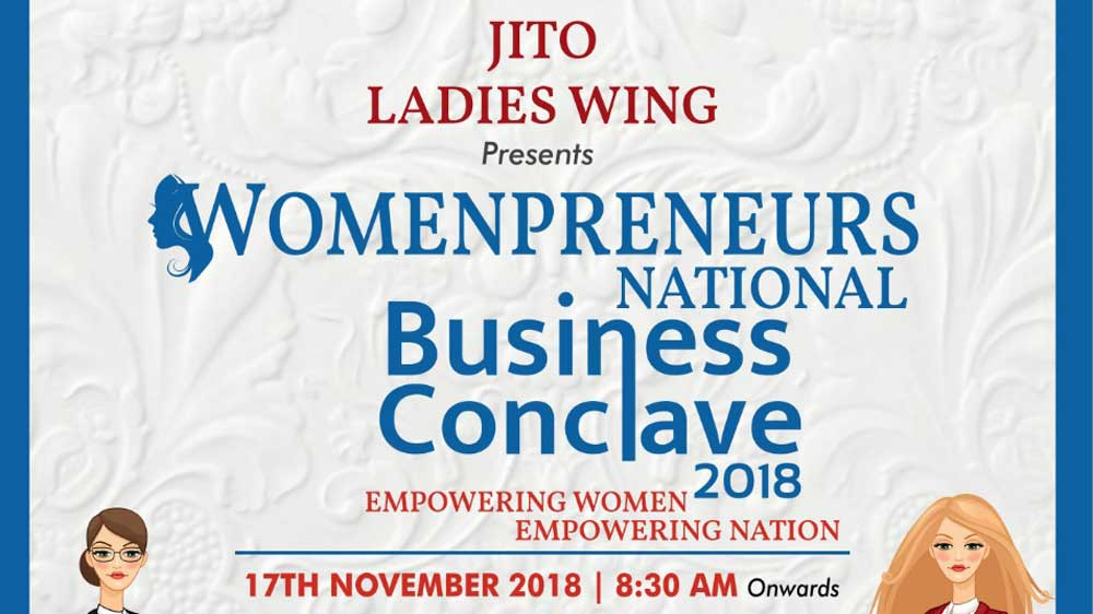 "JITO announces ""JITO Womenpreneurs National Business Conclave 2018"" for encouraging women entrepreneurs"