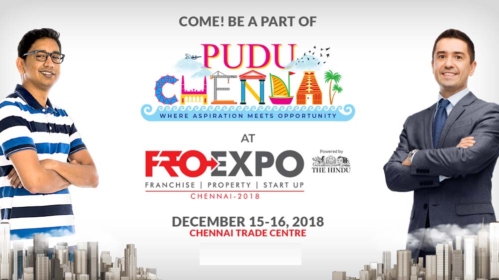 """Asia's Biggest Business Opportunity Expo """"FRO Chennai 2018"""" to begin soon"""