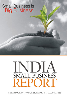 India Small Business Report- a year Book on Franchise, Retail & Small Business