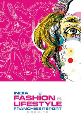 India - Fashion & lifestyle Franchise Report - 2009-10