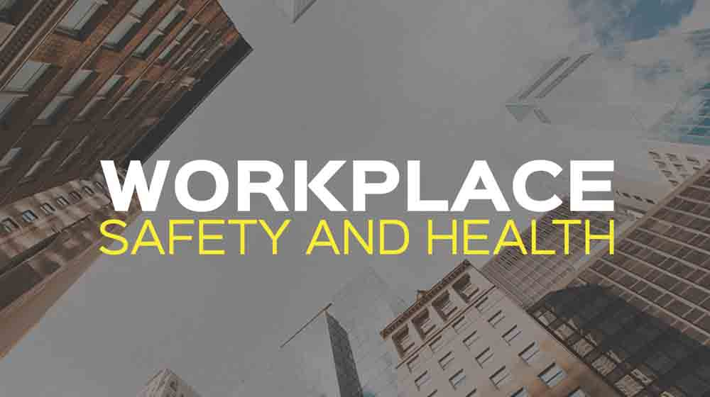 Importance of Workplace Health & Safety
