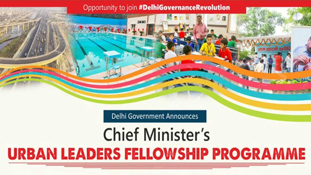 Delhi government introduces CM's Urban Leaders Fellowship Programme