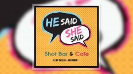 'He Said She Said' in Mumbai